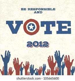 Vote! Retro poster, vector illustration, EPS10