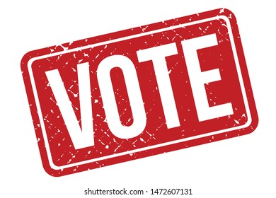 Vote Rubber Stamp. Vote Rubber Grunge Stamp Seal Vector Illustration - Vector