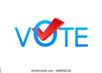 Vote symbols. Check mark icon. Vote label on white background. Vector stock illustration.