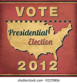 Vote - Vintage Presidential Election Design
