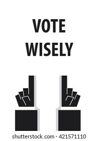 Vote Wisely Images, Stock Photos & Vectors | Shutterstock