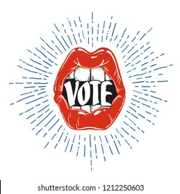 Voting concept. Woman's lips say to vote.