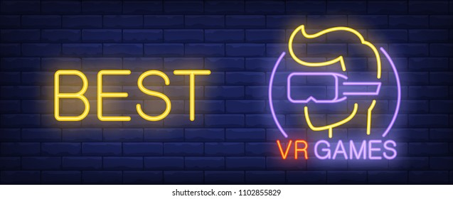 VR Games neon style banner on brick background. Gamer in goggles and Best lettering. Videogame, augmented reality, virtual reality. Can be used for advertising, street wall sign, web design