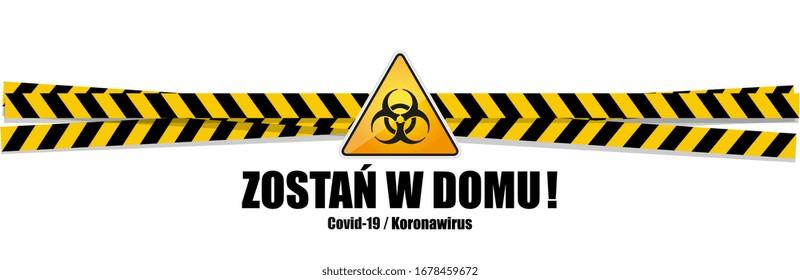 Zostań w domu, Stay home in  Polish language
