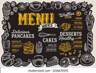 Waffle and pancake menu template for restaurant on a blackboard background vector illustration brochure for food and drink cafe. Design layout with lettering and frame of hand-drawn fruits and sweets