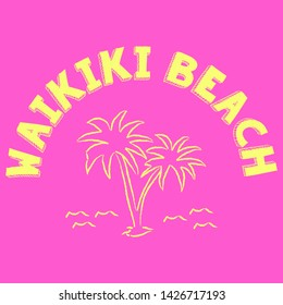 WAIKIKI BEACH SLOGAN PRINT VECTOR