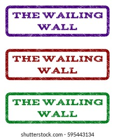 The Wailing Wall watermark stamp. Text caption inside rounded rectangle with grunge design style. Vector variants are indigo blue, red, green ink colors. Rubber seal stamp with dirty texture.