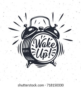 Wake up, inscription on Alarm Clock. Hand drawn vector grunge illustration isolated on white background. Modern calligraphy style set.