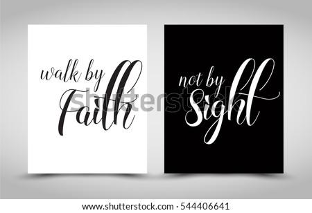 Walk By Faith Not By Sight Stock Vektorgrafik Lizenzfrei 544406641