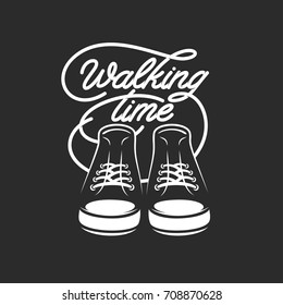 Walking time typography print with pair of sneakers. Monochrome design element for t-shirt apparel prints, motivational posters, fitness advertising. Vector vintage illustration.