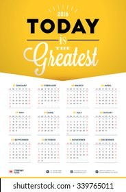 Wall Calendar Poster for 2016 Year. Vector Design Print Template with Typographic Motivational Quote on Yellow Background. Calendar Grid