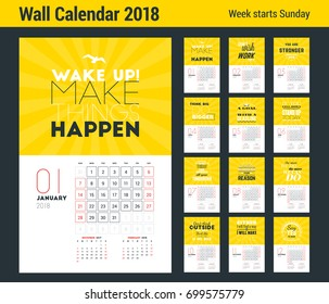Wall Calendar Template for 2018 Year. Vector Design Print Template with Typographic Motivational Quote on Yellow Background. Week starts on Sunday