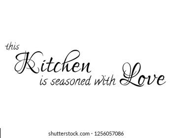 Kitchen Slogans Images, Stock Photos & Vectors | Shutterstock