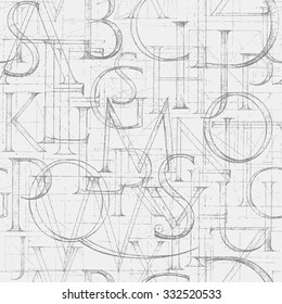 Wallpaper seamless pattern with Modern Roman Classic Alphabet with a Method of Geometrical Construction for Large Letters. Hand drawn construction sketch of ABC letters in old fashion vintage style.
