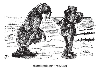 The Walrus and the Carpenter - Through the Looking Glass original book engraving. The Walrus and the Carpenter Were walking close at hand: They wept like anything to see Such quantities of sand.