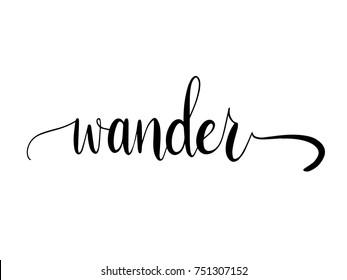 Wander Calligraphy Hand Lettering Vector