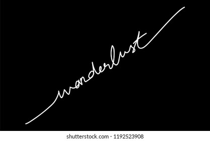 Wanderlust Calligraphy Minimal Fashion Slogan line for T-shirt and apparels tee graphic vector Print.