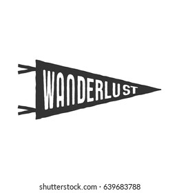 Wanderlust Pennant Template Vintage Hand Drawn Monochrome Design Best For T Shirts