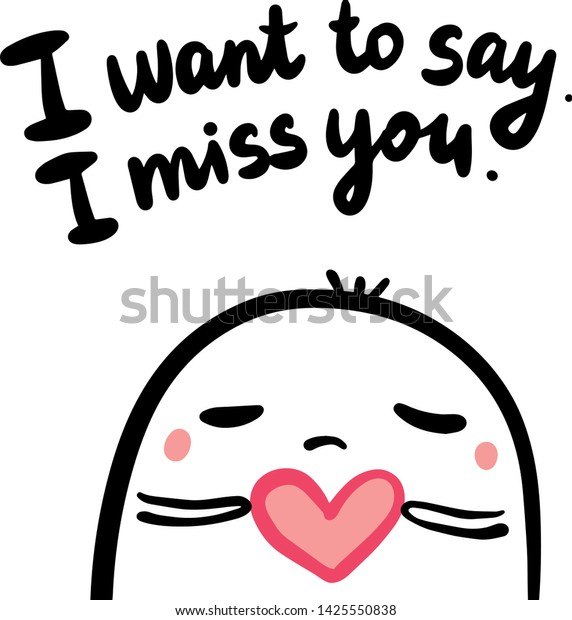 Want Say Miss You Hand Drawn Stock Vector (Royalty Free
