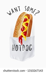 want some hotdog slogan with hotdog in shirt pocket illustration
