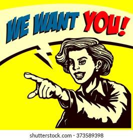I want you! Retro businesswoman with pointing finger picking candidate for job vacancy, we're hiring sign comic book style vector illustration, join our team