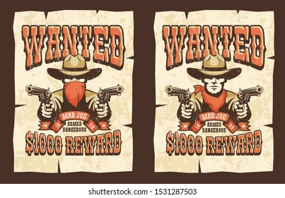 Wanted cowboy poster with bandit - retro print style. Worn grunge texture on separate layer. Vector western illustration.