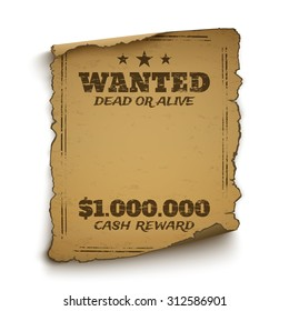 Wanted, dead or alive, wild west, grunge, old poster isolated on white background. Vector illustration.
