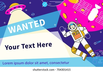 Wanted. Flat style vector illustration recruitment poster design. Astronaut float in space. Hello spaceman.