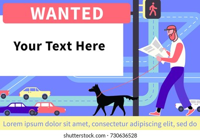 Wanted. Flat style vector illustration recruitment poster design. Man walking dog and reading newspaper.