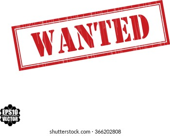 Wanted grunge rubber stamp, vector illustration