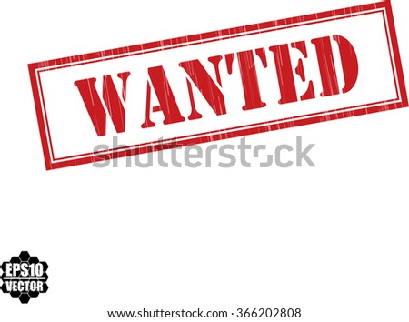Wanted grunge rubber stamp