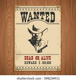 Wanted poster on wood wall texture.Western vintage paper