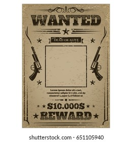 Wanted poster with rough texture, template for work or play, western gangster and criminal notice paper with empty frame. Vector illustration on white background