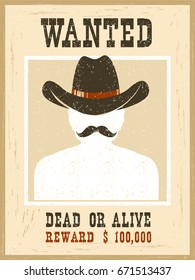 Wanted poster.Western vintage paper on old texture for portrait face