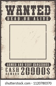 Wanted vintage poster template. Vector grunge illustration
