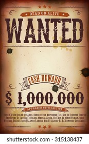 Wanted Vintage Western Poster/ Illustration of a vintage old wanted placard poster template, with dead or alive inscription, cash reward as in far west and western movies