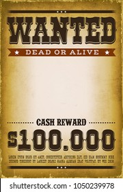 Wanted Western Poster Background Illustration of a vintage old wanted placard poster template, with dead or alive inscription, cash reward as in far west and western movies, with grunge texture