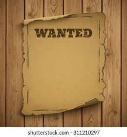 Wanted, wild west, grunge, old poster on wooden planks. Vector illustration.