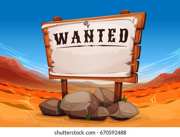 Wanted Wood SIgn On Far West Desert Landscape/ Illustration of a wide far west desert landscape background, with wanted wooden sign
