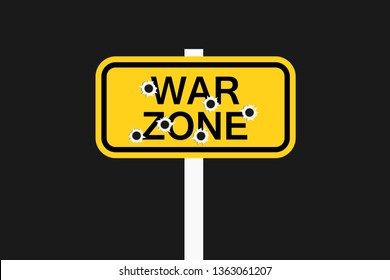 War zone - dangerous area of military armed conflict. Danger of being shot by weapon and gun fire. Vector illustration