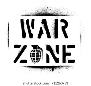 ''War zone'' warning message and hand grenade silhouette. Spray graffiti stencil.
