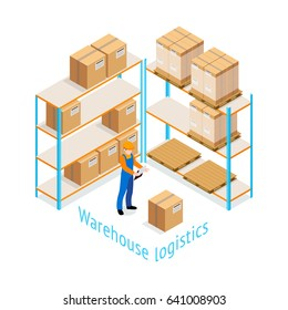 Warehouse logistics isometric design with worker doing inventory of goods stored on shelves 3d vector illustration