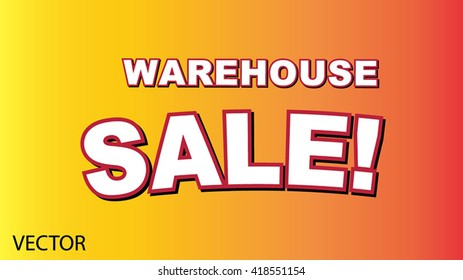 Warehouse Sale in a vector format.