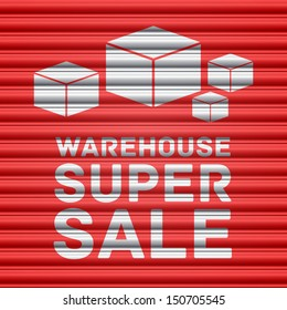 Warehouse super sale design. Shutter door.Vector illustration