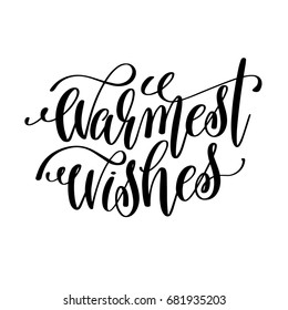 warmest wishes hand lettering inscription to winter holiday greeting card, Christmas banner calligraphy text quote, vector illustration