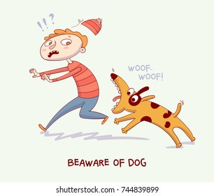 Warning. Beaware of dog. Dog bite man. Funny cartoon character. Vector illustration. Isolated background