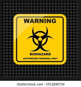 WARNING, biohazard warning sign  and label