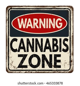 Warning cannabis zone vintage rusty metal sign on a white background, vector illustration