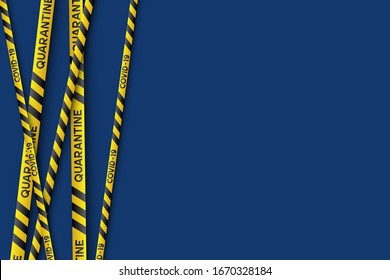 Warning coronavirus quarantine banner with yellow and black stripes. Virus Covid-19. Blue background with copy space. Quarantine biohazard sign. Vector.