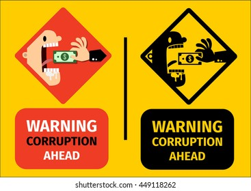Warning corruption sign. Feed corrupter with money. Corruption concept illustration.